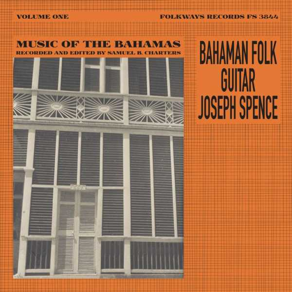 A Miraculous Field Recording: The Guitar Playing of Joseph Spence |