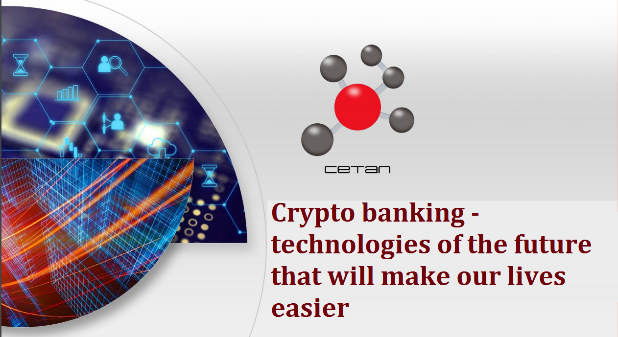 Crypto banking - technologies of the future that will make our lives easier